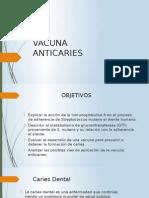 VACUNA ANTICARIES