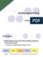 Os Multiprogramming