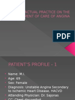 Actual Practice on the Maagement of Care Angina