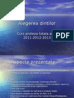 Alegerea Dintilor Curs 2009 2012 2013 2014
