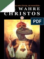 Jesus, Johannes, die Mandäer und der Wahre Christos