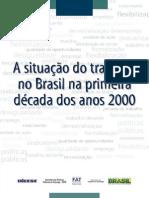 A situação do trabalho no Brasil na primeira década dos anos 200