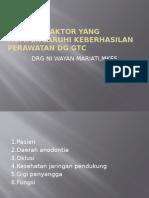 Prinsip Dasar Perawatan Gtc