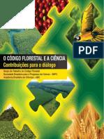 SOCIEDADE BRASILEIRA PARA O PROGRESSO DA CIÊNCIA. O Código Florestal e a Ciência - Contribuição Para o Diálogo