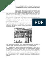 Proceso de Erradicación de Las Fuerzas Militares en Costa Rica y Menciona Los Efectos Positivos Para El Desarrollo Político Social y Cultural Del Pueblo Costarricense