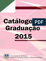 Catálogo 2015 Do Curso de Bacharelado Em Astronomia_0