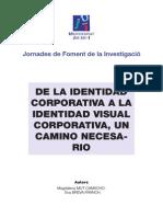 De La Identidad Corporativa a La Identidad Visual