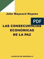 John Maynard Keynes- Las Consecuencias Economicas de la Paz
