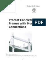 Pre Cast Concrete Frames With Moment Connections
