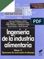 Ingenieria de La Industria Alimentaria - Volumen 3 Operaciones de Conservacion de Alimentos - F.rodriguez