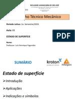 Desenho Técnico Mecânico - Aula 03 - Estado de Superfícies
