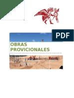 Obras Provisionales y Trabajos Preliminares