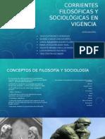 Corrientes Filosóficas y Sociológicas en Vigencia
