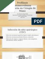 Profilaxis Antimicrobiana en Cirugía de Mano