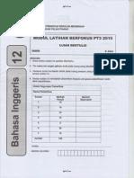 2015 Percubaan  Bahasa Inggeris PT3 Pulau Pinang