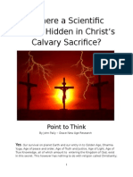 Is There a Scientific Secret Hidden in Christ Calvary Sacrifice