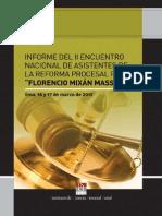 Informe Del II Encuentro Nacional de Asistentes de La Reforma Procesal Penal Florencio Mixán Mass