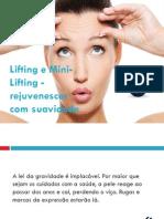 Lifting e Mini-Lifting - Rejuvenescer Com Suavidade