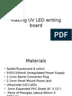 Making UV LED Writing Board by Seno