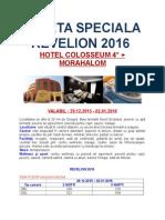 Oferta Speciala Revelion - Hotel Coloseum - Morahalom