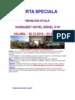 Oferta Speciala Revelion - Hotel Erkel - Gyula