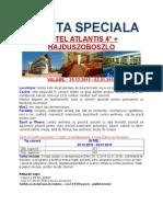 Oferta Speciala Revelion Hotel Atlantis - Hajduszoboszlo