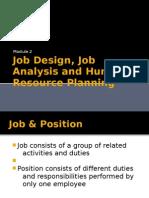 Job Design, Job Analysis and Human Resource