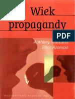 Aronson Elliot Pratkanis Anthony - Wiek Propagandy. Używanie i Nadużywanie Perswazji Na Codzień