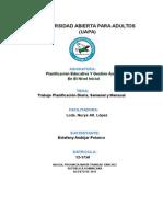 Trabajo Final Sobre Planificación Del Nivel Inicial Mensual, Semanal y Diaria