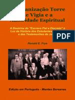 1 - A Organização Torre de Vigia e a Autoridade Espiritual