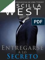 Priscilla West - Entregarse a Lo Secreto (Serie Entregarse 2)
