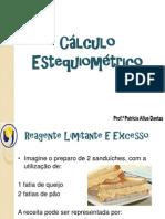 Cálculo Estequiométrico - Reagentes Limitante, Excesso e Rendimento de Reação