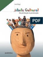 BARROS, José Márcio. Diversidade Cultural - Da proteção à promoção