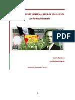 La Revolución Guatemalteca de 1944 a 1954 a 69 Años de Historia