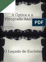 3 a Optica e a Fotografia Analogica