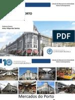 História Do Porto - Mercado Do Bolhão - Artur Filipe Dos Santos
