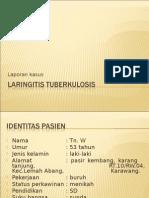 153821593 Laporan Kasus Laringitis TB Edit