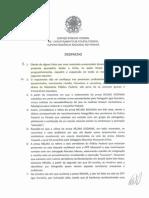 Despacho do Delegado Mário renato Castanheira Fanton