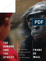 The Bonobo and the Atheist in Search of Humanism Among the Primates - Frans de Waal (2013)