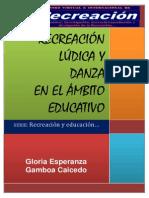 LA RECREACION, LA LUDICA Y LA DANZA DICIEMBRE 2013.pdf