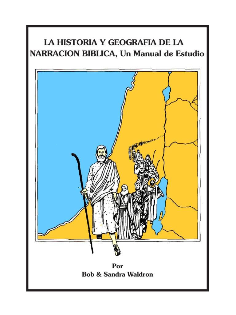 La historia y geografia de la narración biblica