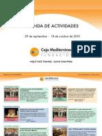 Agenda Actividades Destacadas. Del 29 de septiembre al 18 de octubre de 2015