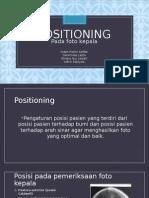 1. Positioning Pemeriksaan foto kepala.ppt