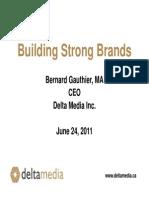 Bernard Gauthier Ceo Delta Media Inc