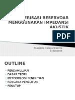 Karakterisasi Reservoar Menggunakan Impedansi Akustik
