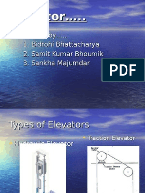 71404467-Types-and-Working-Principle-of-Elevator ppt
