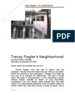 Tracey Flagler's Neighborhood by David Arthur Walters