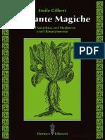 Emile Gilbert - Le Piante Magiche. Nell'Antichità, Nel Medioevo e Nel Rinascimento (2008)