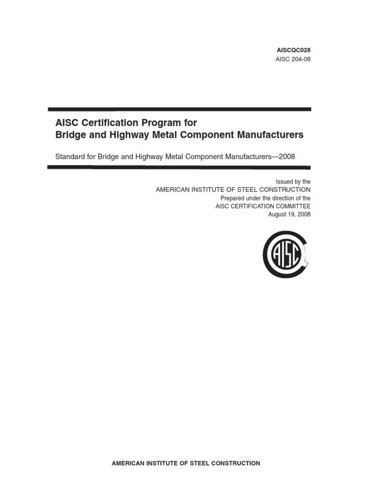 Aisc Certification Program For Bridge And Highway Metal Component