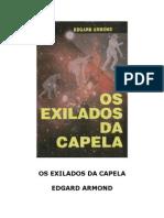 Edgard Armond - Os Exilados Da Capela